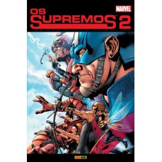 Foto Os Supremos - Vol. 2 - Currie, Andrew; Hitch, Bryan; Millar, Mark - 9788573518511